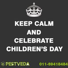PestVeda Wishes You A Very Happy Children's Day Call Now- 011-69418484 #pestcure #pestcontrol
