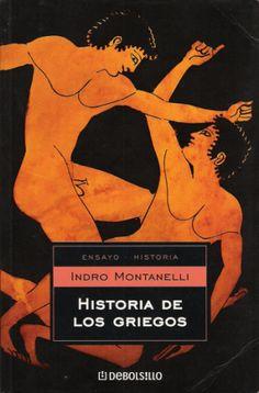 """¿Cómo ganarse a los lectores de un libro de historia desde la primera línea? Montanelli sabía el secreto: en la primera página de """"Historia de los griegos"""" pide disculpas por la falta de academicismo y por haber intentado escribir un libro entretenido. Me entrego."""