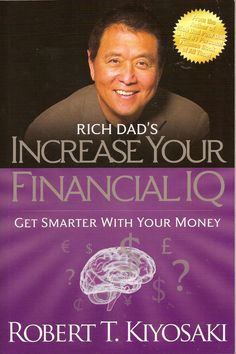 Rich Dad's Increase Your Financial IQ by Robert T. Kiyosaki is one of the Rich Dad series. This book covers five different types of financial intelligence. #RichDad #RobertTKiyosaki