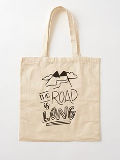 """""""The Road is Long T-Shirt"""" Tote Bag by hiwaga   Redbubble Printed Tote Bags, Cotton Tote Bags, Reusable Tote Bags, Cotton Fabric, Flowers, T Shirt, Stuff To Buy, Travel, Supreme T Shirt"""