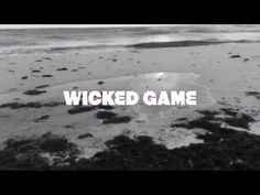 Video for WICKED GAME, original by Chris Isaak