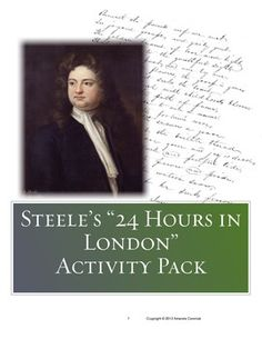 Spend a day in 18th century London with Richard Steele as he encourages his readers to appreciate the people and places we take for granted. Use this informational text and these CCSS aligned activities as a jumping off point for literary analysis, text structure analysis and narrative essay writing for a high school ELA class. $