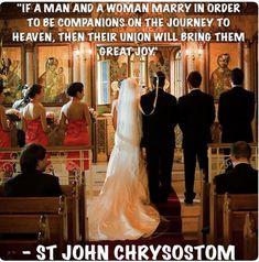 St John Chrysostom on marriage Catholic Marriage, Catholic Quotes, Catholic Wedding, Catholic Saints, Roman Catholic, Marriage And Family, Marriage Advice, Happy Marriage, Catholic Gentleman
