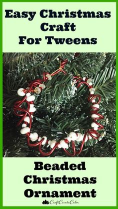 Christmas craft for kids and Tweens. Easy Christmas ornament for kids.