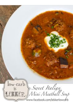 Winter Warmers - Sweet Italian Mini Meatball Soup & Boerewors Shepherd's pie! - (Zucchini - In South Africa, they are called baby marrow - the Brinjal that is in soup is eggplant :)