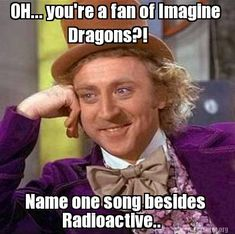 Lost Cause, Its Time, Ready Aim Fire, Monster, Tiptoe, Rocks, Every night, Fallen, selene, Emma, Amsterdam, etc. etc.:) #imagine dragons