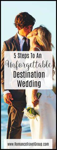 We simplified destination wedding planning to 5 key steps. Follow these steps for an unforgettable destination wedding! www.RomanceTravelGroup.com #romancetravelgroup #vowswithaview #destinationwedding #beachwedding