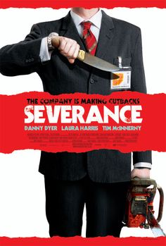 Severance. Not a big Danny Dyer fan but I thought he was brilliant in this. Brutal but funny.