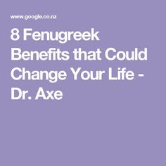 8 Fenugreek Benefits that Could Change Your Life - Dr. Axe