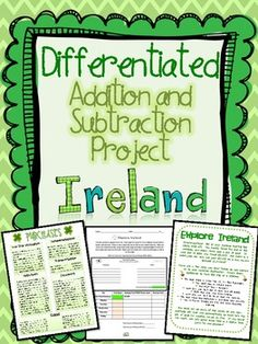 Differentiated Addition and Subtraction Project perfect for St. Patrick's Day!  Your students will take a trip to Ireland and explore the sights while budgeting their trip to the last dollar.  Perfect for grades 3-5. $