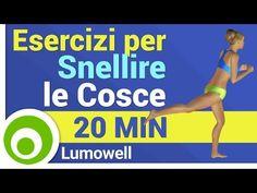 Snellire le Cosce - YouTube