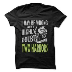 From Two Harbors Doubt Wrong- 99 Cool City Shirt ! T-Shirts, Hoodies (22.25$ ==► Order Here!)