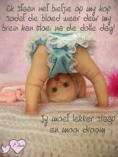 Good Night Wishes, Good Morning Good Night, Good Night Quotes, Quotations, Qoutes, Afrikaanse Quotes, Goeie Nag, Clay Baby, Special Quotes