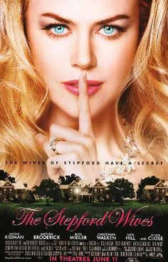 Directed by Frank Oz. With Nicole Kidman, Bette Midler, Matthew Broderick, Glenn Close. The secret to a Stepford wife lies behind the doors of the Men's Association. The Stepford Wives, Dreamworks, Glenn Close, Bette Midler, Faith Hill, Die Frauen Von Stepford, Wife Movies, Frank Oz, Streaming Hd