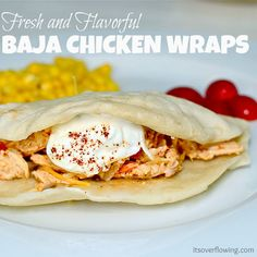 Baja Chicken Wraps - shredded chicken, coleslaw mix from the bag, chili powder (sub taco seasoning), lime juice, ranch dressing, shredded cheese, grape tomatoes
