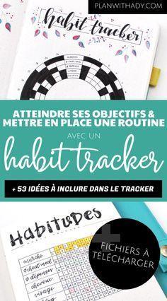 Habit tracker : un outil pour atteindre ses objectifs et installer une routine ( + fichier téléchargeable gratuit) - Plan With Ady