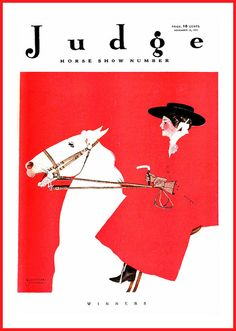 Judge: Horse Show Number, November (Cover art: Winners by Valentine Sandberg) Horse Illustration, Vogue Magazine Covers, Horse Silhouette, Vintage Artwork, Silk Screen Printing, Vintage Magazines, Advertising Poster, Horse Art, Illustrations