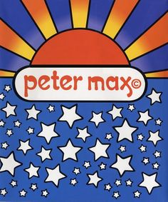 peter max:  first illustration crush <3