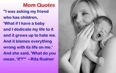 Funny Quotes about Moms and Babies
