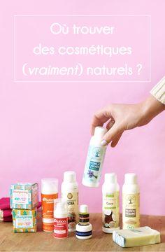 Où trouver des cosmétiques (vraiment) naturels ? : les 5 marques qui ont ma confiance totale et que j'achète les yeux fermés !