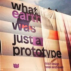 What if earth was just a prototype?#ddw15 #dutchdesignweek #eindhoven