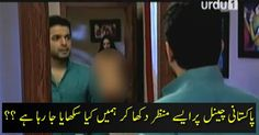 These scenes on Pakistani channels are destroying our generation, Action should be taken