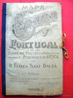 MAPA DE ESPAÑA Y PORTUGAL - PROTECTORADO Y POSESIONES DE ÁFRICA - ELISEO SANZ BALZA - MILITAR - Foto 1