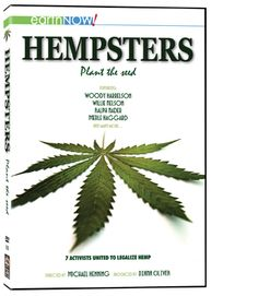 Directed by Michael P. Henning.  With Woody Harrelson, Willie Nelson, Merle Haggard, Ralph Nader. The film follows the lively exploits of activists for (and against) the movement for the legalization of the hemp plant in America. It features Woody Harrelson, Merle Haggard, Willie Nelson, and a whole host of farmers, politicians, businessmen, and laypeople as they search for the truth about this mysterious and demonized plant.