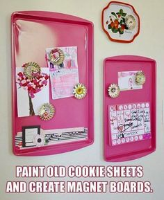 DIY magnetic board for command center - maybe paint the whole cookie sheet and then cover the middle part with scrapbook paper