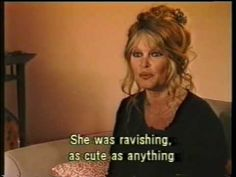 Brigitte Bardot talks about meeting Marilyn Monroe.  It appears Marilyn made a bigger impression than the queen!! lol