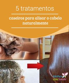 5 #tratamentos caseiros para alisar o cabelo naturalmente  Além de nos ajudar a #alisar o #cabelo, graças às propriedades dos ingredientes destes produtos naturais alcançaremos uma #hidratação extra. Saiba mais aqui!