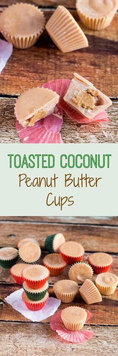 Toasted Coconut Peanut Butter Cups are the perfect portable snack, and are great for lunchboxes.
