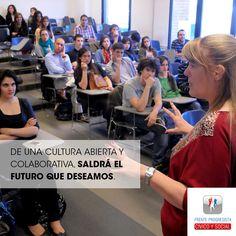 De una cultura abierta y colaborativa, saldrá el futuro que deseamos.