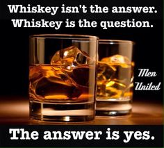 Whiskey helps me appreciate the little things in life. - Real Funny has the best funny pictures and videos in the Universe! Whiskey Girl, Cigars And Whiskey, Scotch Whiskey, Bourbon Whiskey, Bourbon Drinks, Irish Whiskey, Bourbon Quotes, Whiskey Quotes, Cigar Quotes