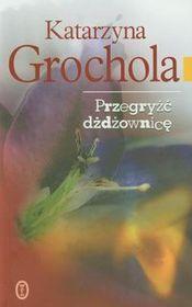 http://www.empik.com/przegryzc-dzdzownice-grochola-katarzyna,p1052251709,ksiazka-p