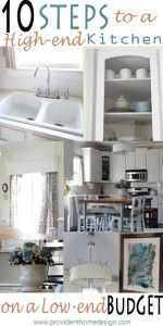 10 Steps to a high-end kitchen on a low-end budget #home #improvement