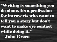 writing is something you do alone