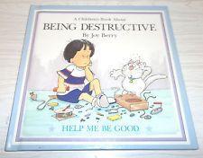 Being Destructive