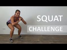 Squat Challenge – Butt Lifting & Rounding Squats Challenge - YouTube