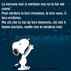 What people leave you .- Quello che le persone ti lasciano… What people leave you … - Snoopy Love, Charlie Brown And Snoopy, Miss My Dad, Snoopy Quotes, Something To Remember, Beauty Quotes, Good Thoughts, Beautiful Words, Words Quotes