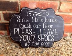 Remove Your Shoes Sign Distressed on Wood Hand by HandyMomma, $27.50