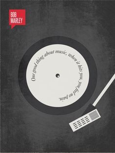 """""""one good thing about music, when it hits you, you feel no pain""""... minimalist print by Ryan McArthur"""