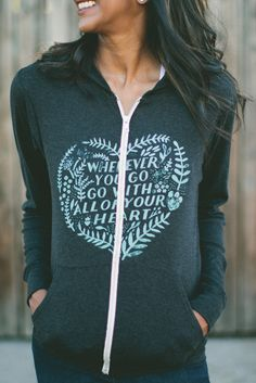 """Wherever you go, go with all of your heart"" <3 - Comfy lightweight hoodie & inspiring phrase that also donates to this week's #Sevenly cause - what's NOT to love?! :)"