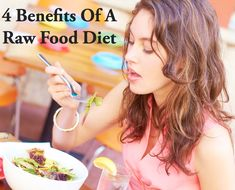 4 Benefits Of A Raw Food Diet http://www.healtheatery.com/Raw-Food-Diet-p/146.htm