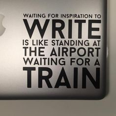We found this quote from author Leigh Michaels one day, and thought it was the perfect sticker for any writer, whether they're pushing through their first NaNoWriMo or have 20 years behind a laptop.