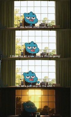 The Amazing World of Gumball Funny, true to america is now. I'm glad not to be able to vote this year cuz the candidates that are on the news all the time, America is gonna go down if either one gets elected. Tumblr Funny, Funny Memes, Hilarious, Geeks, Funny Posts, Laugh Out Loud, The Funny, I Laughed, Haha