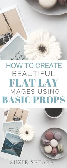 How to Create Flat Lay Images Using Basic Props - Social Media Photography Tips - Nikon D500, Photography Editing, Couple Photography, Product Photography, Food Photography, Landscape Photography, Creative Photography, Fashion Photography, Photography Equipment