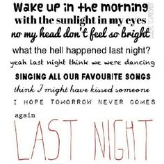 *and if tomorrow never comes, we had last night* _ these are the correct lyrics seeing as ive listened to the song over 20 times:/ ahah Lyric Art, Lyric Quotes, Song Lyrics, Sing Song, Qoutes, The Vamps Last Night, The Vamps Songs, Nights Lyrics, Let It Die