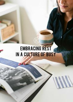 embracing rest in a culture of busy #theeverygirl