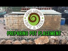 Preparing Pot Placement, getting ready for summer!